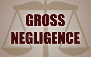 What Is Gross Negligence?